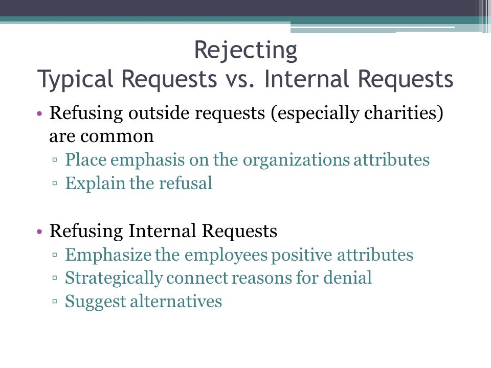 Rejecting Typical Requests vs. Internal Requests