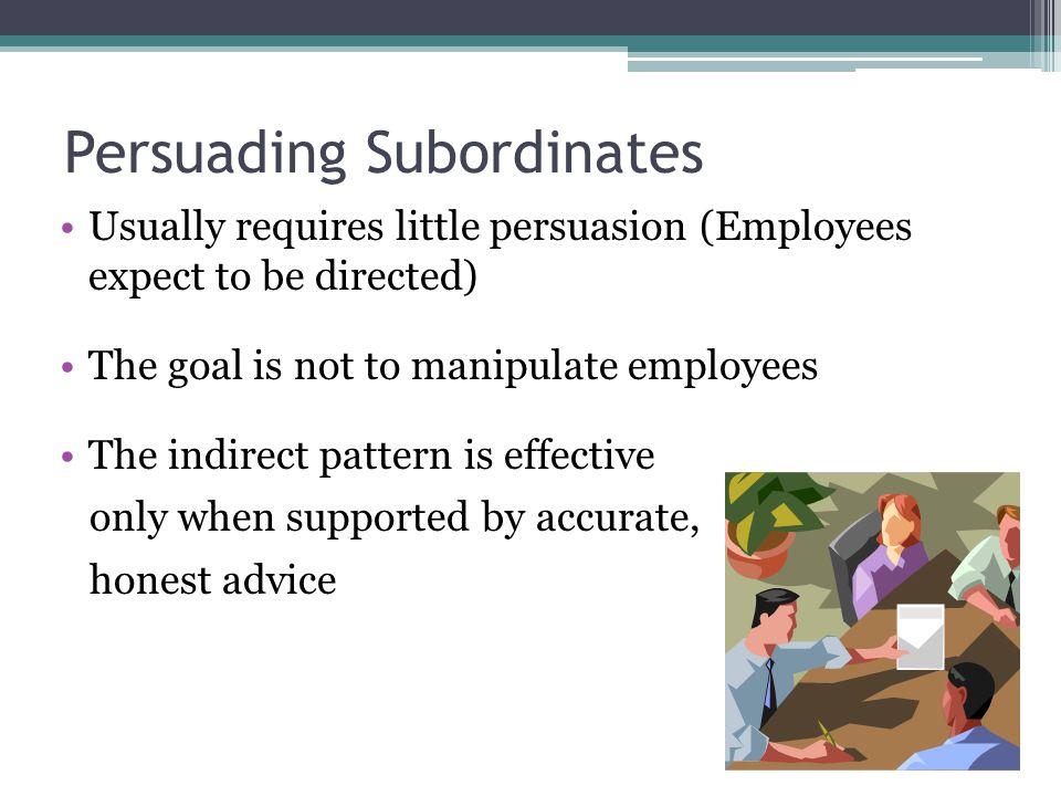 Persuading Subordinates