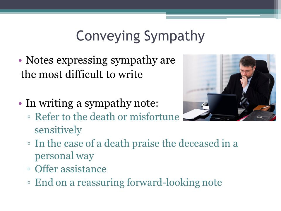 Conveying Sympathy Notes expressing sympathy are
