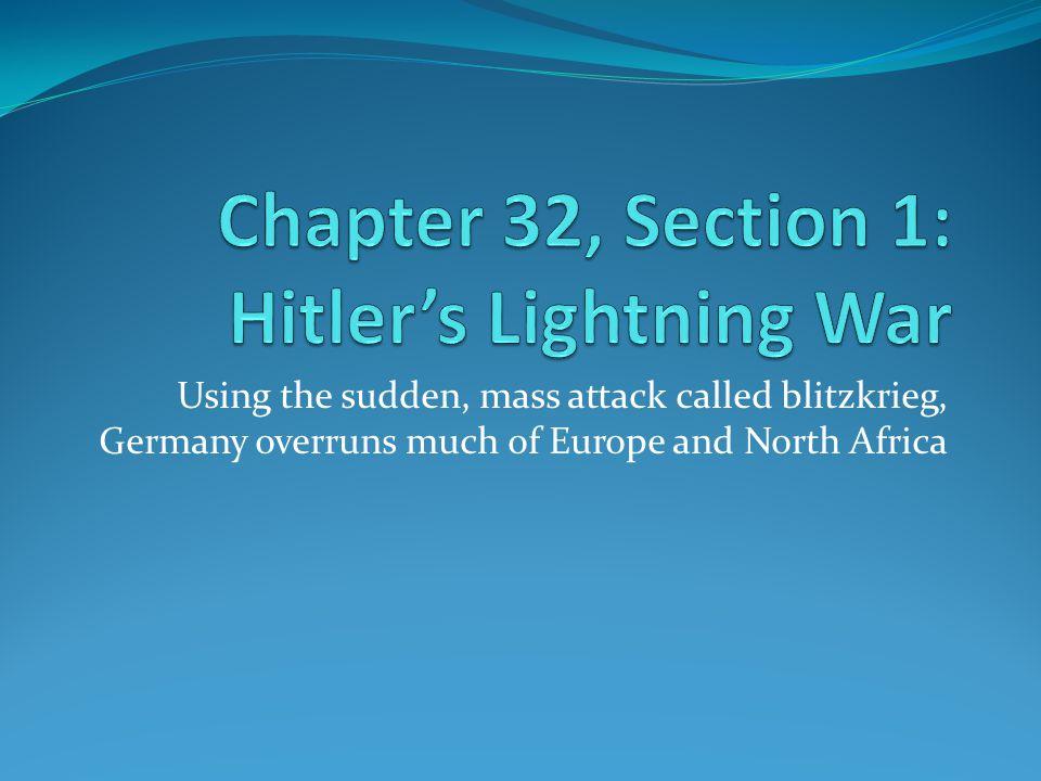 Chapter 32, Section 1: Hitler's Lightning War