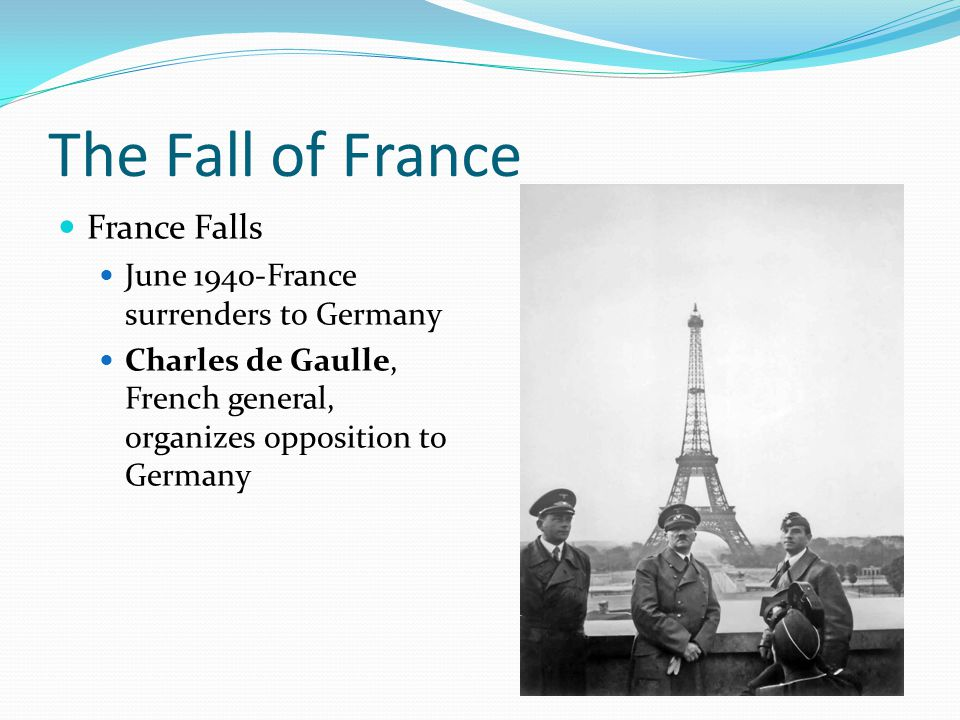 The Fall of France France Falls June 1940-France surrenders to Germany