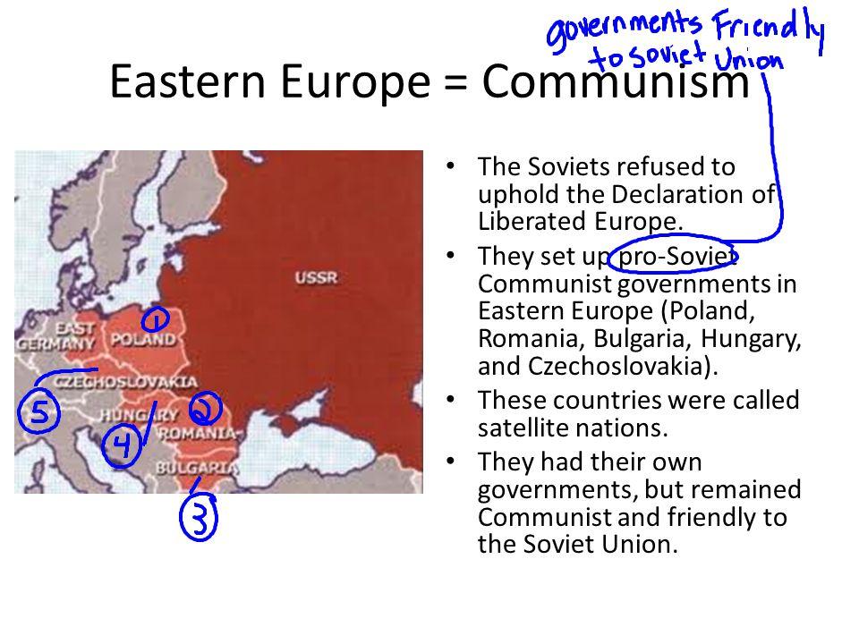 Eastern Europe = Communism