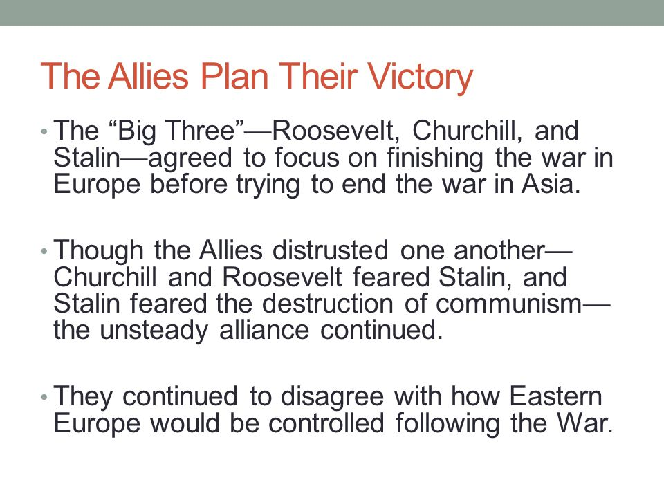 The Allies Plan Their Victory