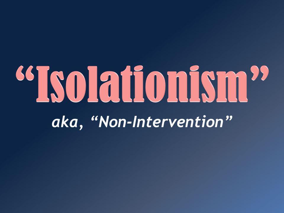 aka, Non-Intervention