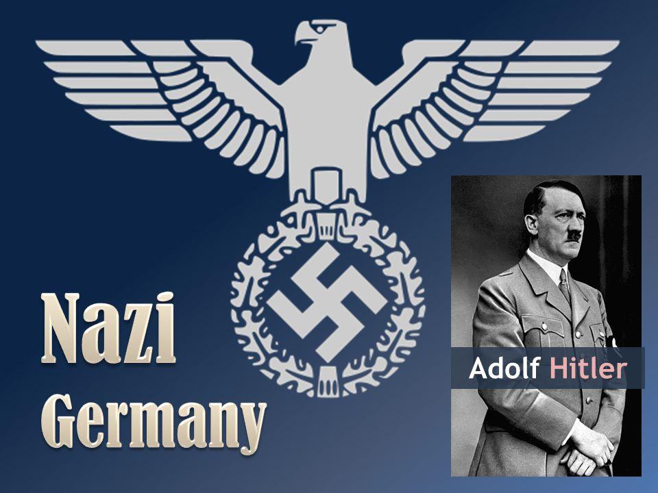 Nazi Germany Adolf Hitler