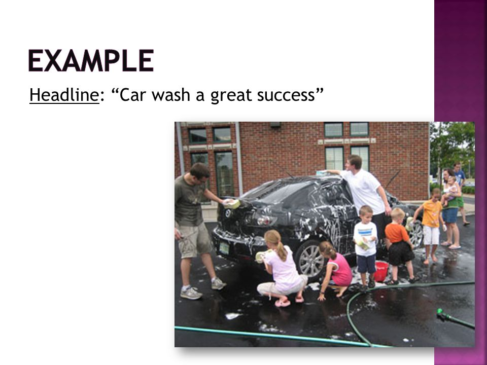 Example Headline: Car wash a great success