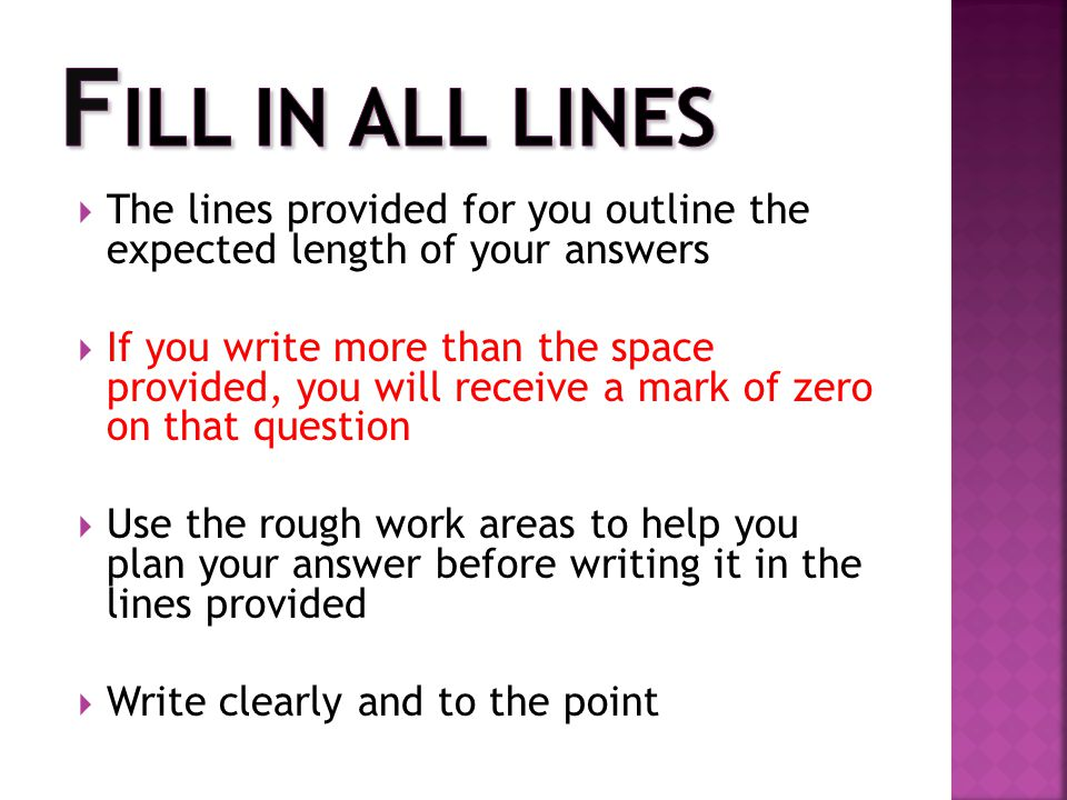 Fill in all lines The lines provided for you outline the expected length of your answers.