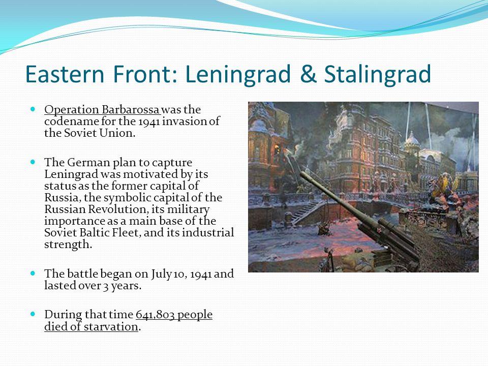 Eastern Front: Leningrad & Stalingrad