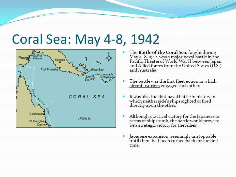 Coral Sea: May 4-8, 1942