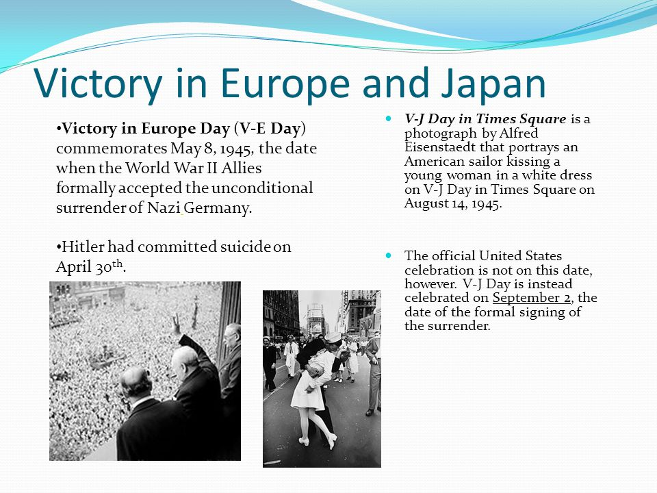 Victory in Europe and Japan