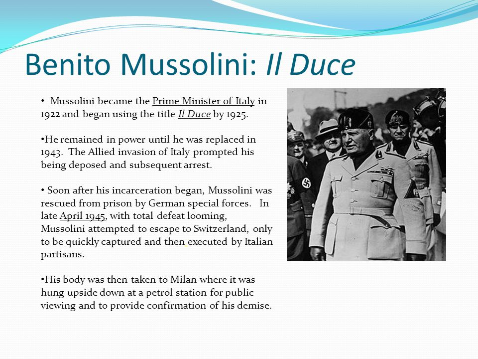 Benito Mussolini: Il Duce
