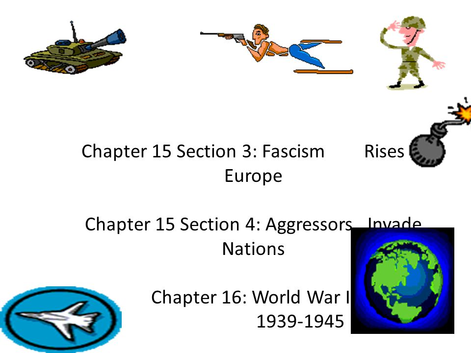Chapter 15 Section 3: Fascism