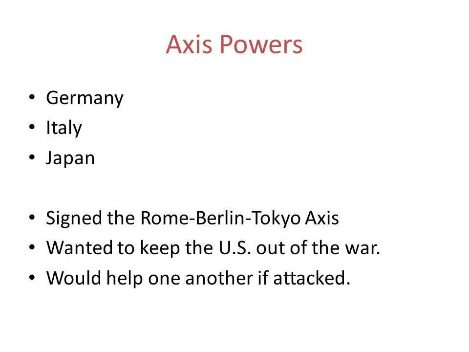 Axis Powers Germany Italy Japan Signed the Rome-Berlin-Tokyo Axis