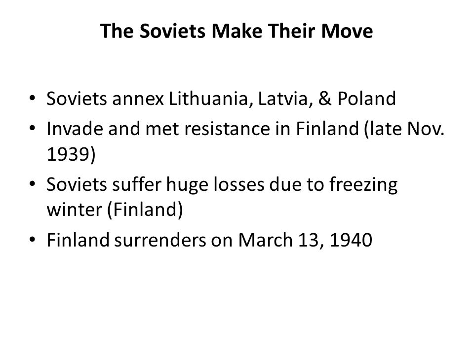The Soviets Make Their Move