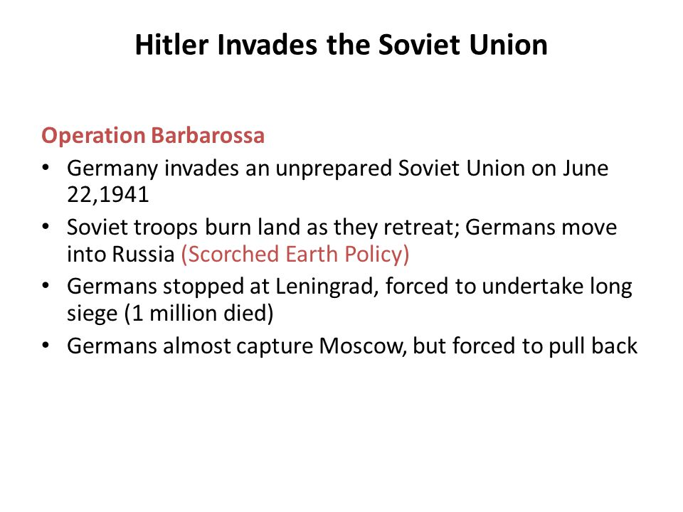 Hitler Invades the Soviet Union