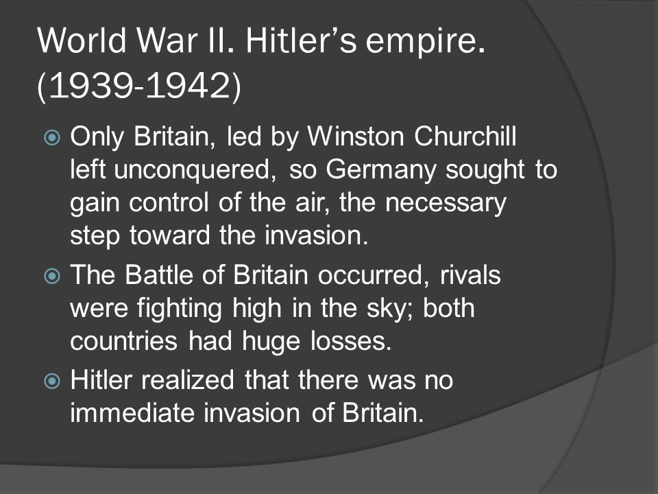 World War II. Hitler's empire. (1939-1942)