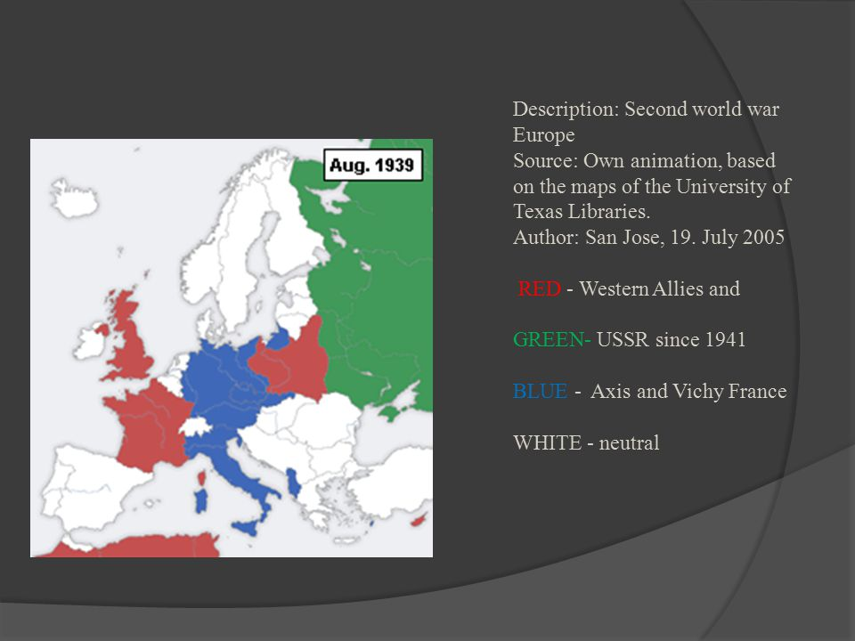 Description: Second world war Europe Source: Own animation, based on the maps of the University of Texas Libraries.