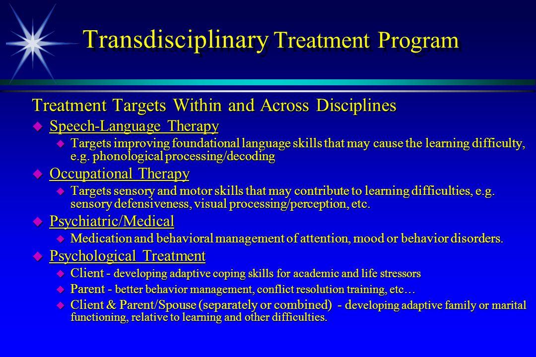 Transdisciplinary Treatment Program