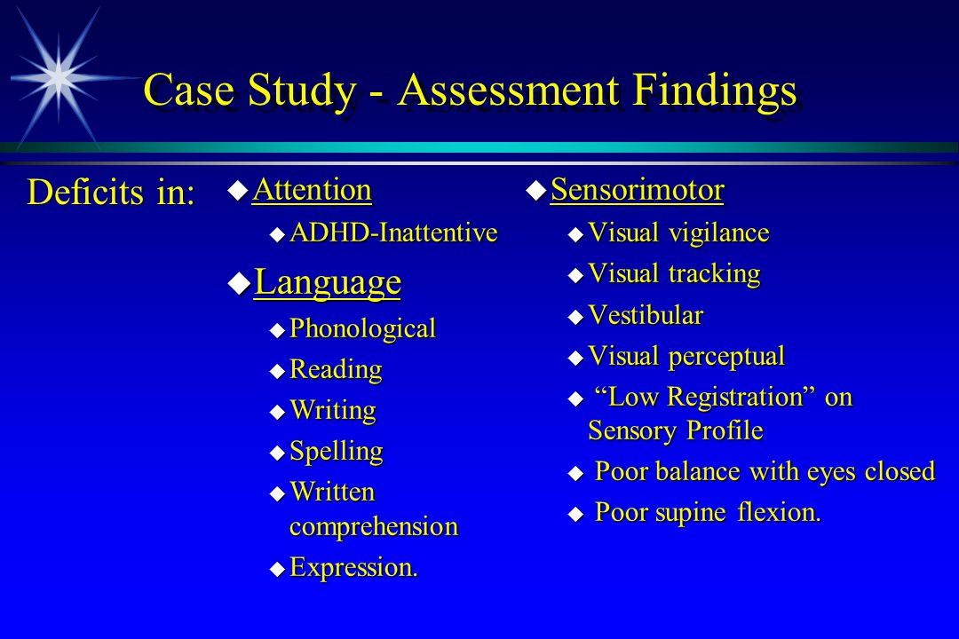 Case Study - Assessment Findings