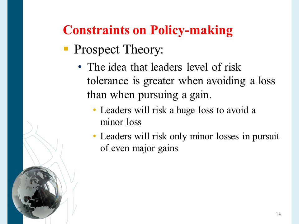 Constraints on Policy-making Prospect Theory: