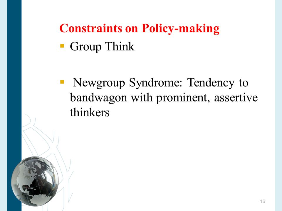 Constraints on Policy-making