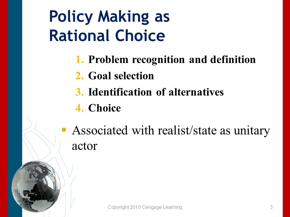Policy Making as Rational Choice
