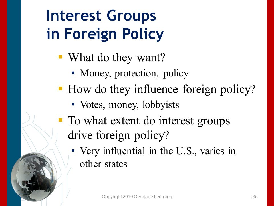 Interest Groups in Foreign Policy