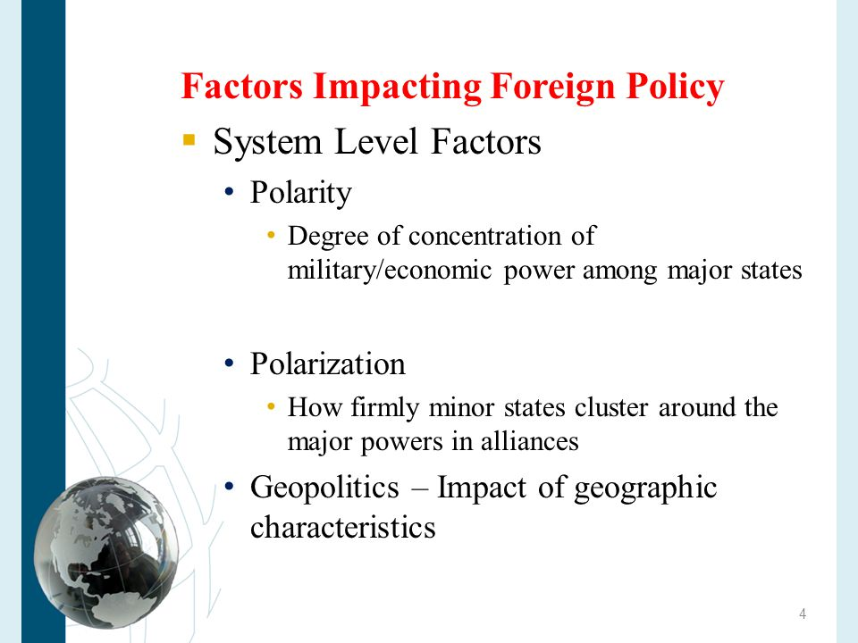Factors Impacting Foreign Policy System Level Factors