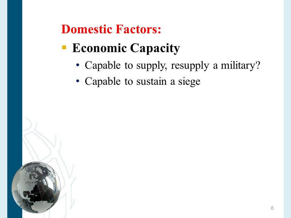 Domestic Factors: Economic Capacity