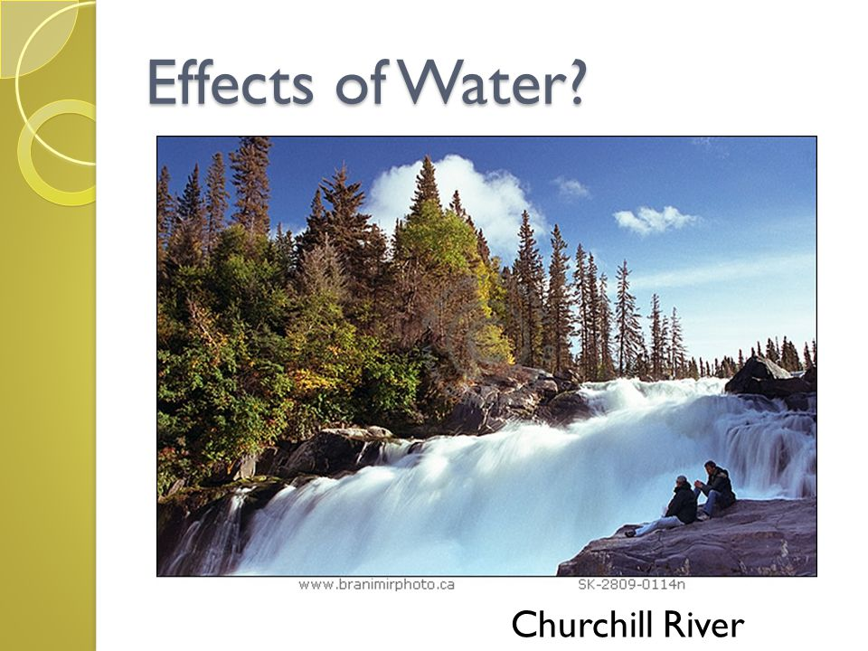Effects of Water Churchill River