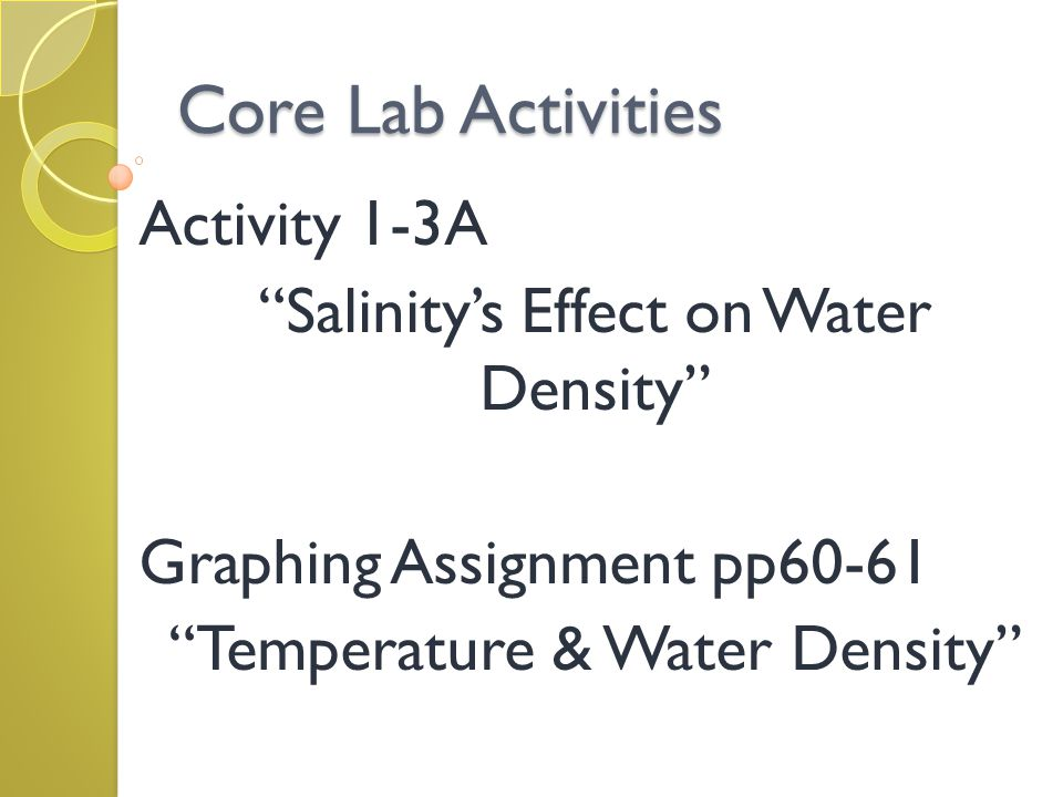 Core Lab Activities Activity 1-3A Salinity's Effect on Water Density
