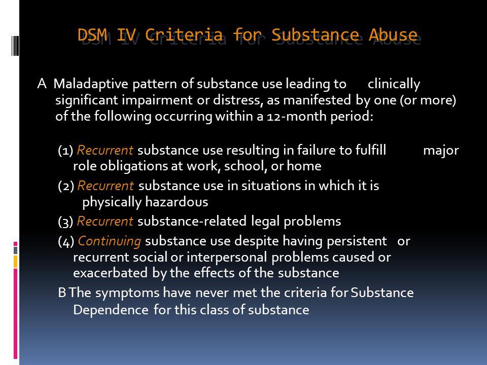 DSM IV Criteria for Substance Abuse