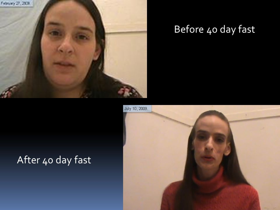 Before 40 day fast After 40 day fast