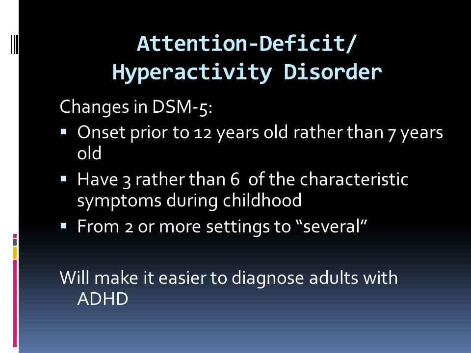 Attention-Deficit/ Hyperactivity Disorder