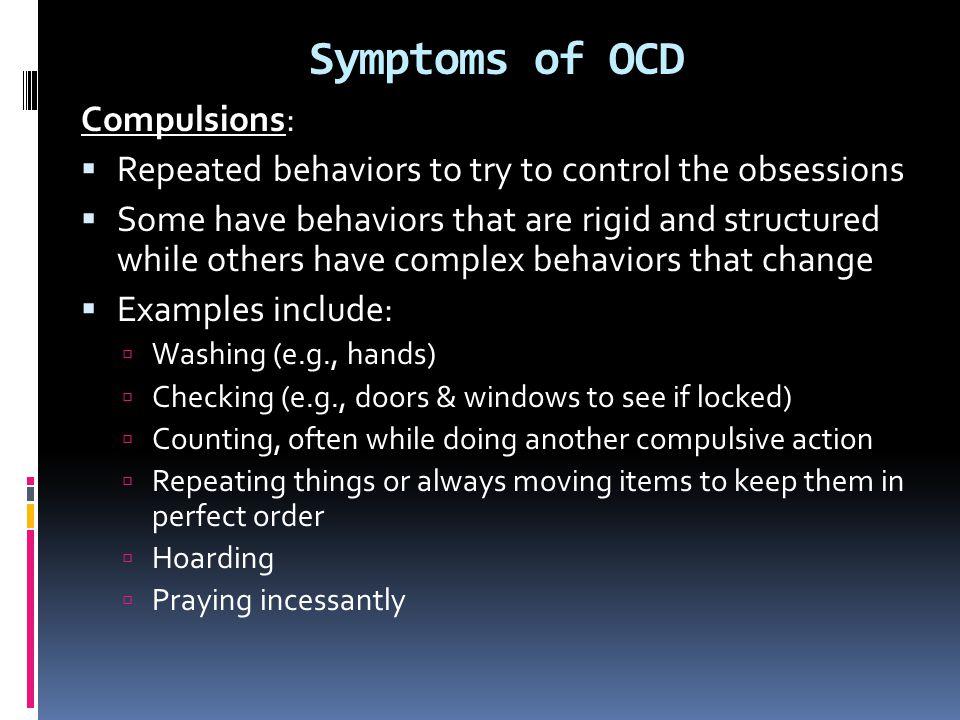 Symptoms of OCD Compulsions: