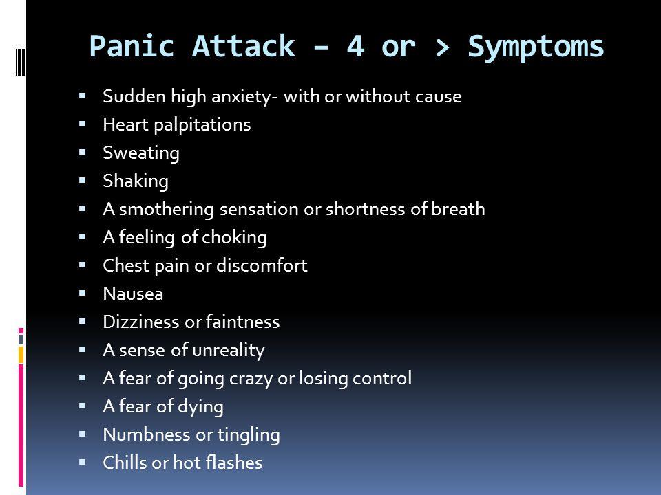Panic Attack – 4 or > Symptoms