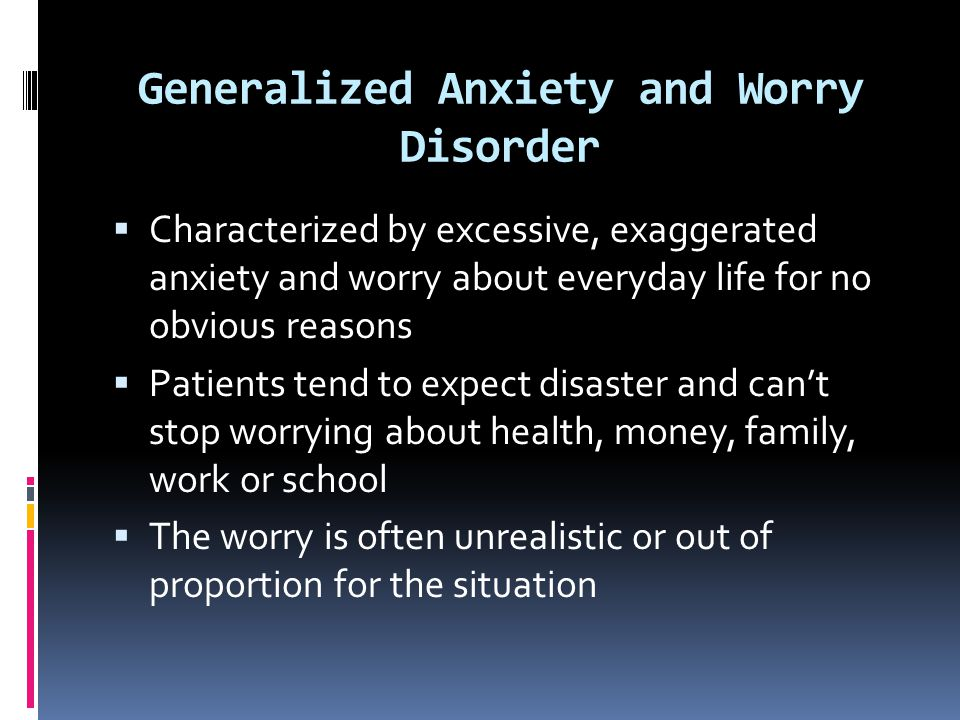 Generalized Anxiety and Worry Disorder
