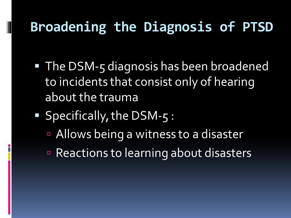 Broadening the Diagnosis of PTSD