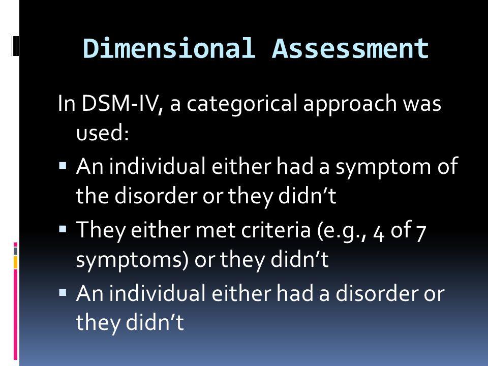 Dimensional Assessment