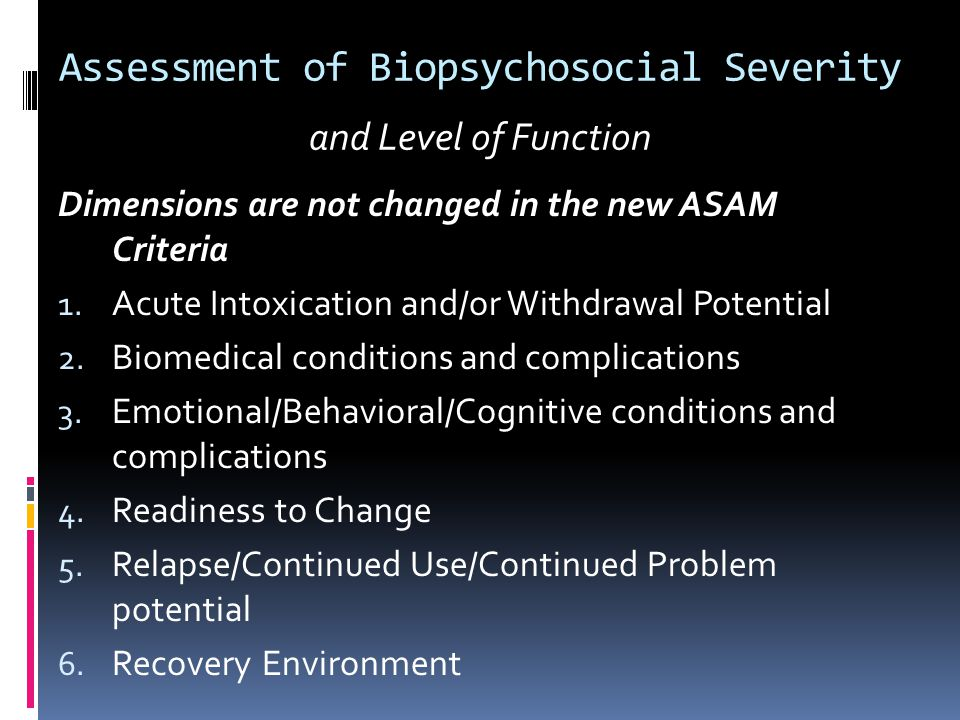 Assessment of Biopsychosocial Severity