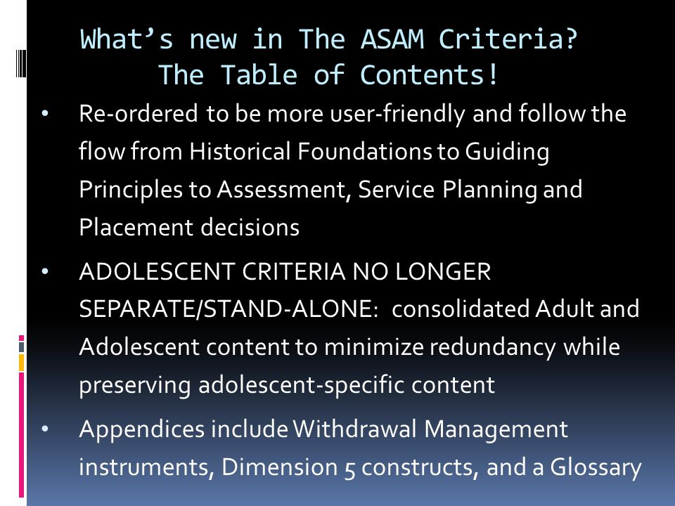 What's new in The ASAM Criteria The Table of Contents!