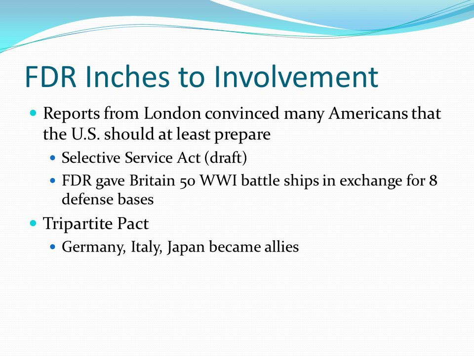 FDR Inches to Involvement