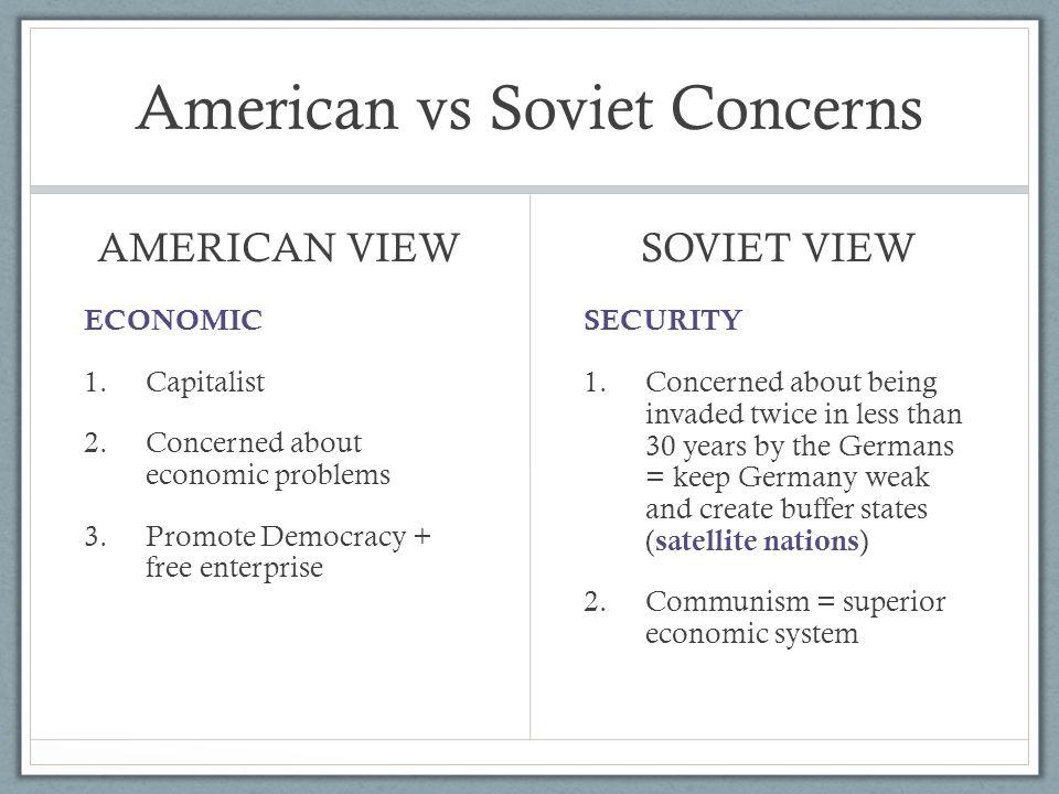 American vs Soviet Concerns