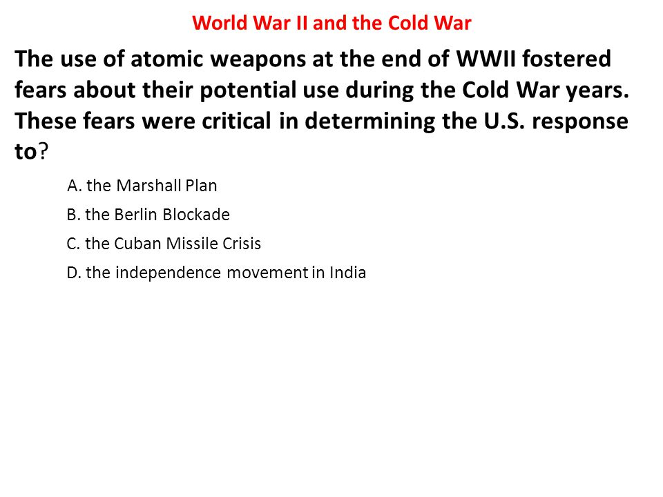 World War II and the Cold War