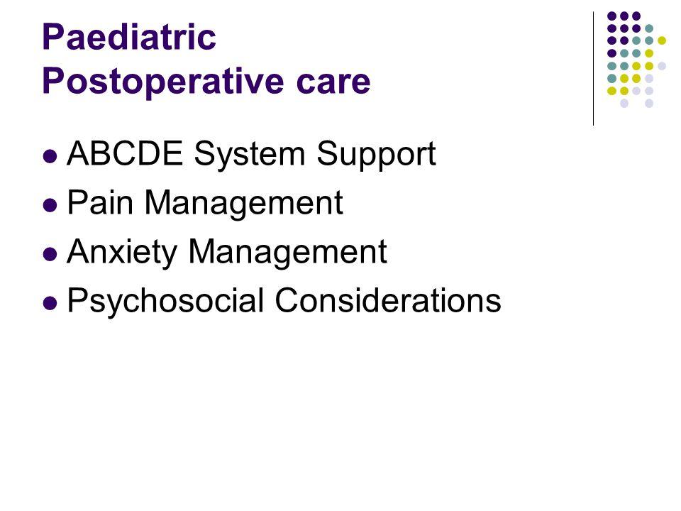 Paediatric Postoperative care