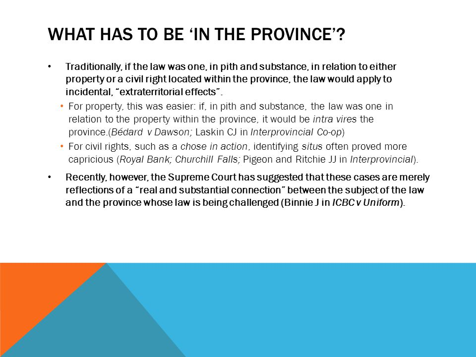 What has to be 'in the province'