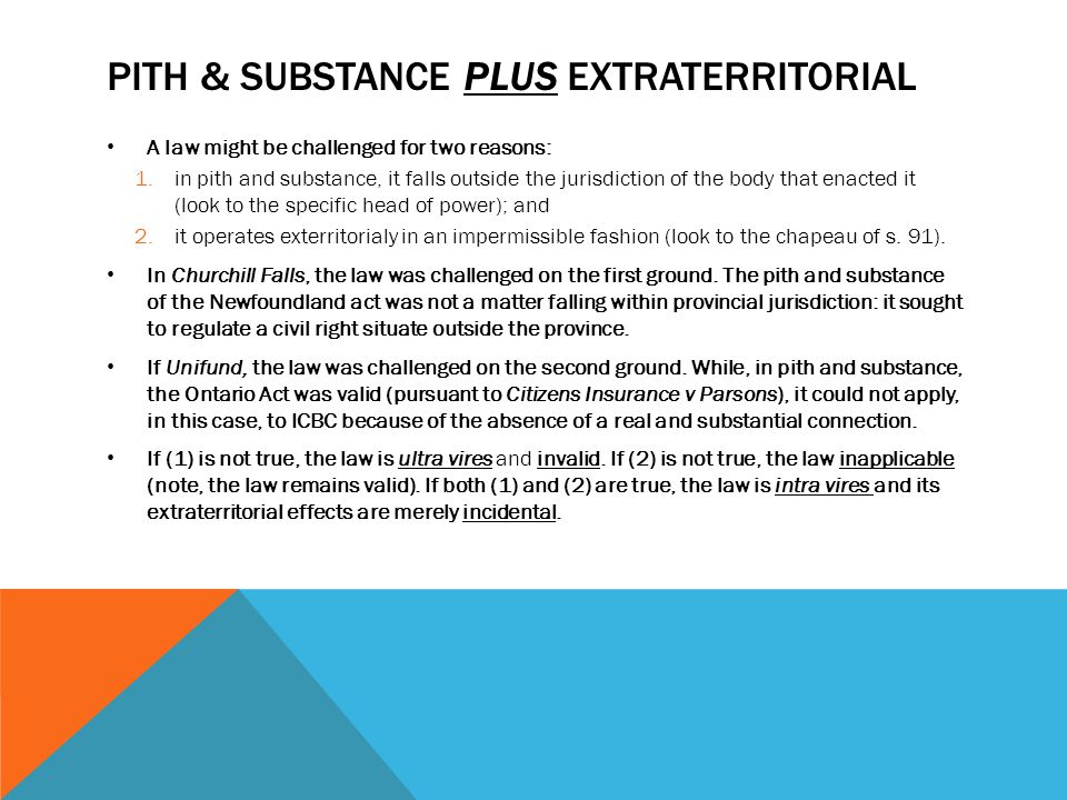 Pith & substance PLUS extraterritorial