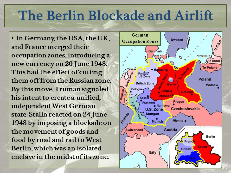 The Berlin Blockade and Airlift