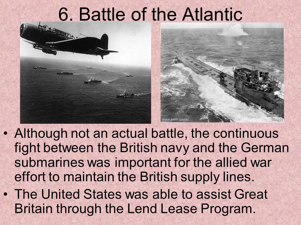 6. Battle of the Atlantic