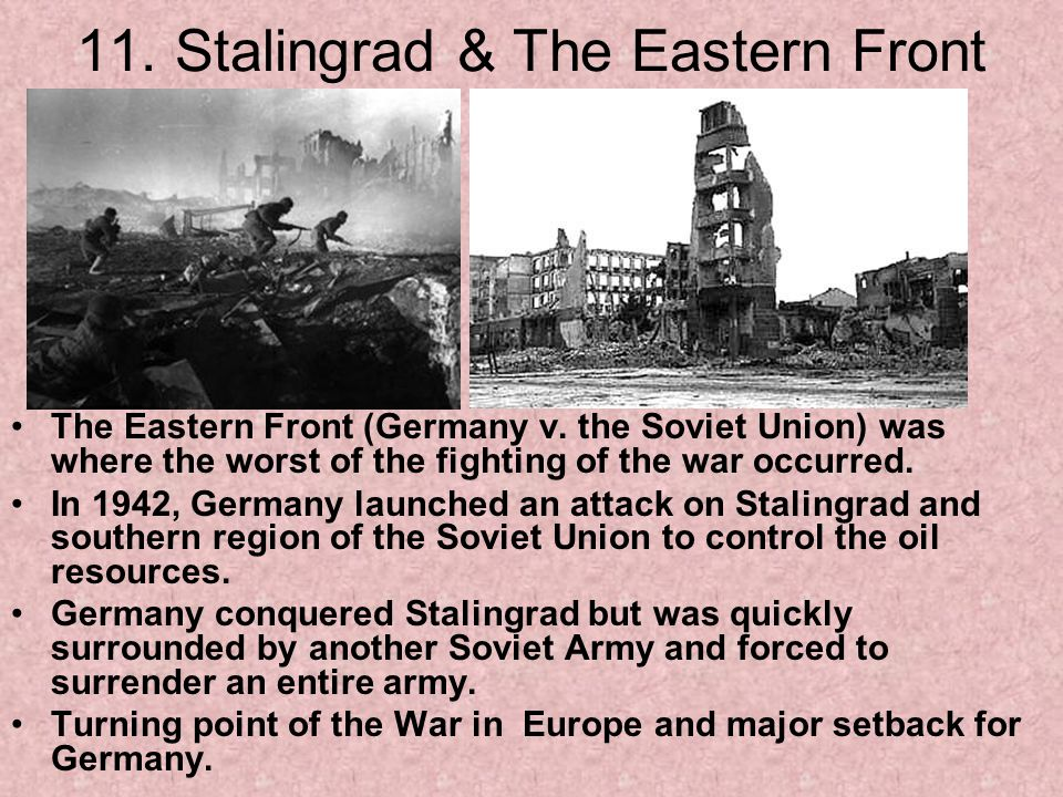 11. Stalingrad & The Eastern Front